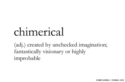 chimerical