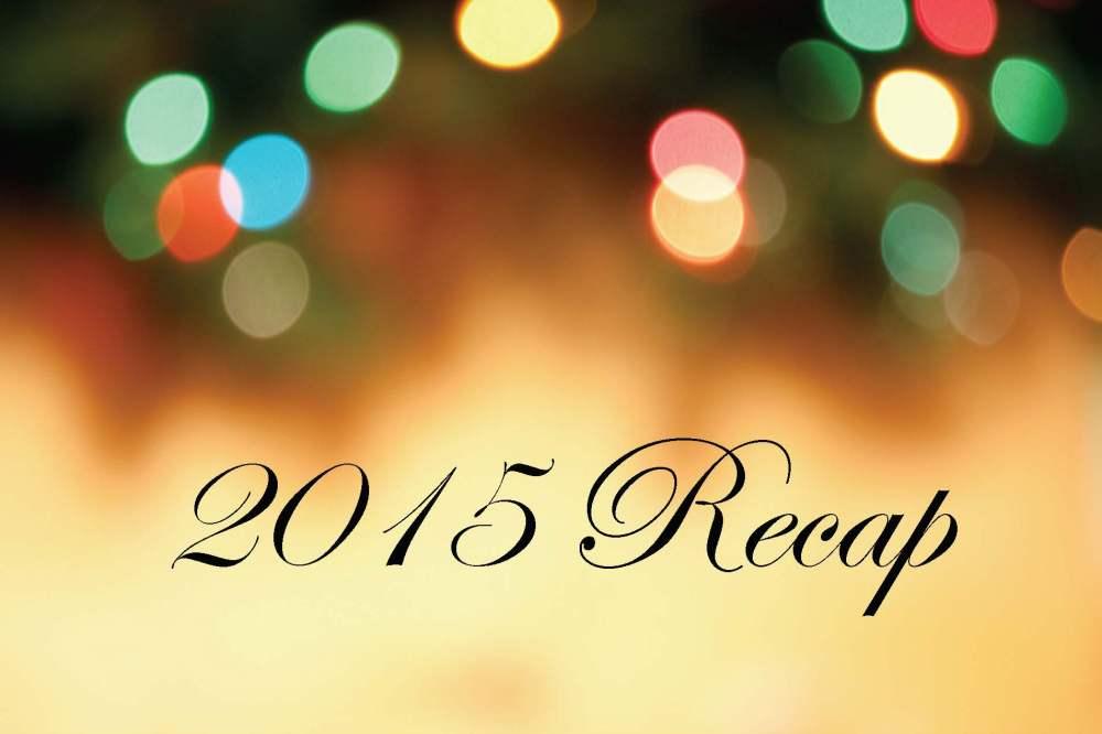 2015 Recap